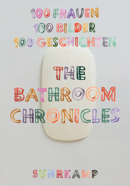 Cover von The Bathroom Chronicles / Suhrkamp Verlag 2017